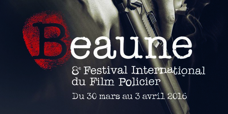 Beaune International Thriller Film Festival 2016